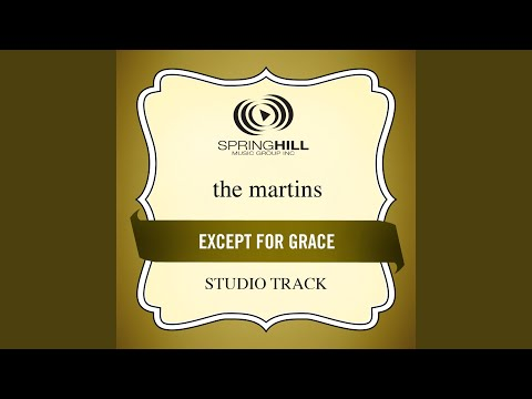 Except For Grace (Studio Track w/o Background Vocals)