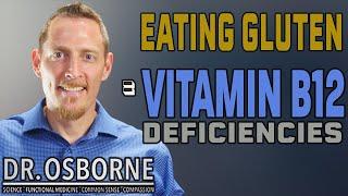 Vitamin B12 Deficiency and Gluten Intolerance