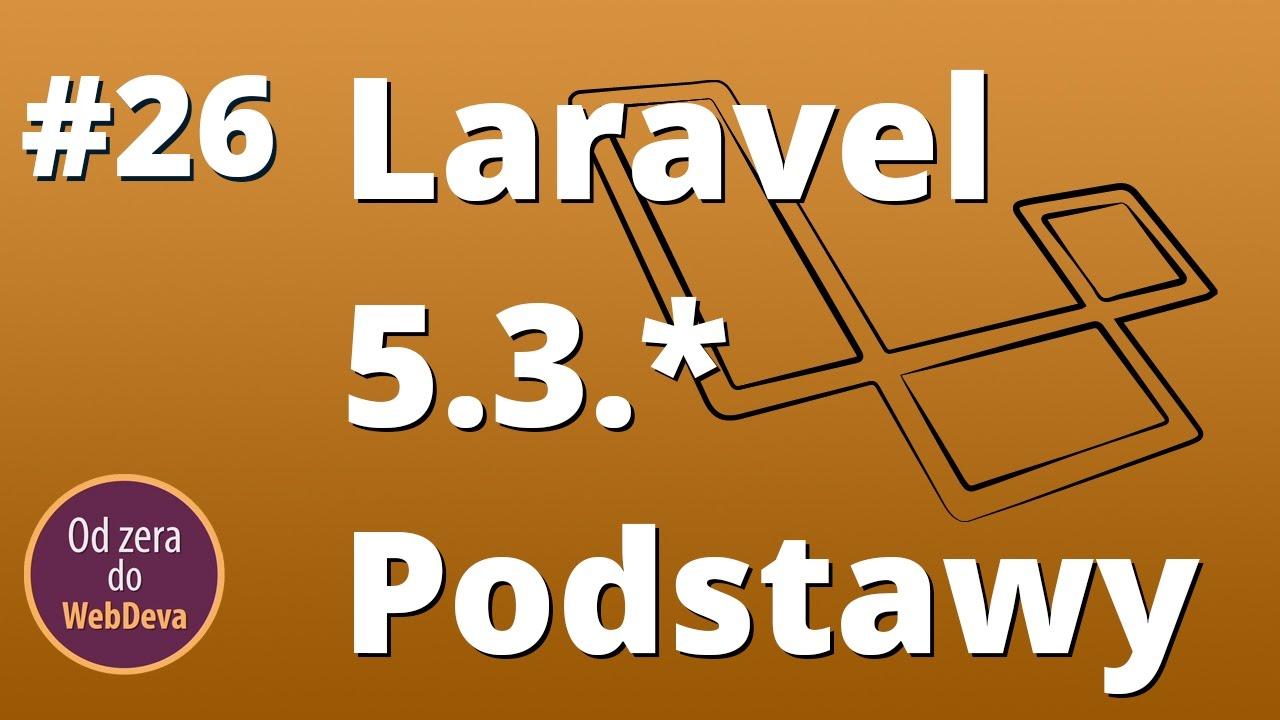 Kurs Laravel 5.3, Odcinek 1, Migrations, Controllers, Seeder #26