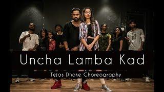 UNCHA LAMBA KAD | Tejas Dhoke Choreography | Dancefit Live