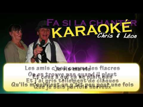 Chris & Léon - Je vis ma vie - Karaoké