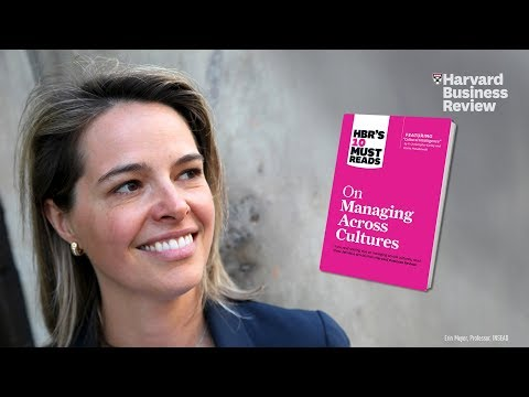 Erin Meyer of INSEAD on Managing Across Cultures