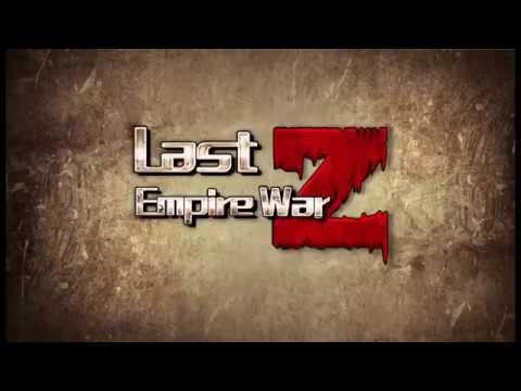Last Empire War Z Official Trailer