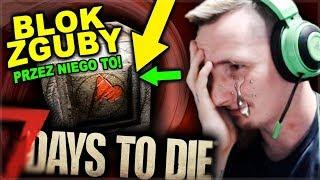 7 days to die - Twój świetny pomysł, nas zabije!!! #2