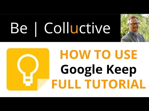 How to use Google Keep - Full Tutorial