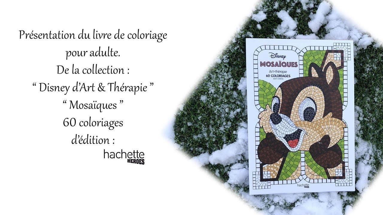 c30f255efd9fc6 Coloriage Velours Disney.Presentation Du Bloc De Coloriage Mosaiques Youtube