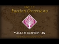 TATW: DaC V1.2 Faction Overview - Vale of Dorwinion