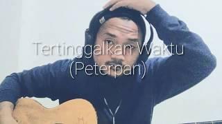 Tertinggalkan Waktu (Peterpan) - Gunawan taha cover | live recording