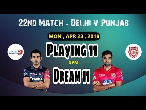 DD vs KXIP 22nd IPL T20 Dream 11 Team ,Fantasy Power 11 Team,Starpro 11,Playing 11, Dreamgrillo