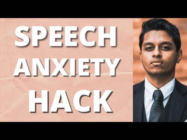 Got Speech Anxiety? Then Try this Tip!
