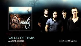 04. Valley Of Tears (Audio) - Roots / Sacred (Christian Rock)