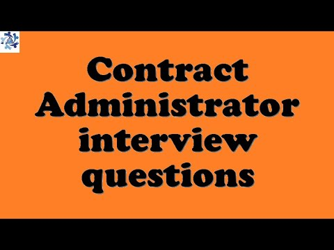 Contract Administrator interview questions