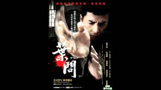 Ip Man Theme Song
