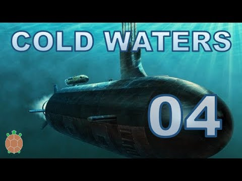 Cold Waters | Campaign Let's Play - 04 - Submarine Warfare