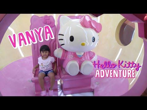 Vanya hello kitty adventure Jakarta Indonesia