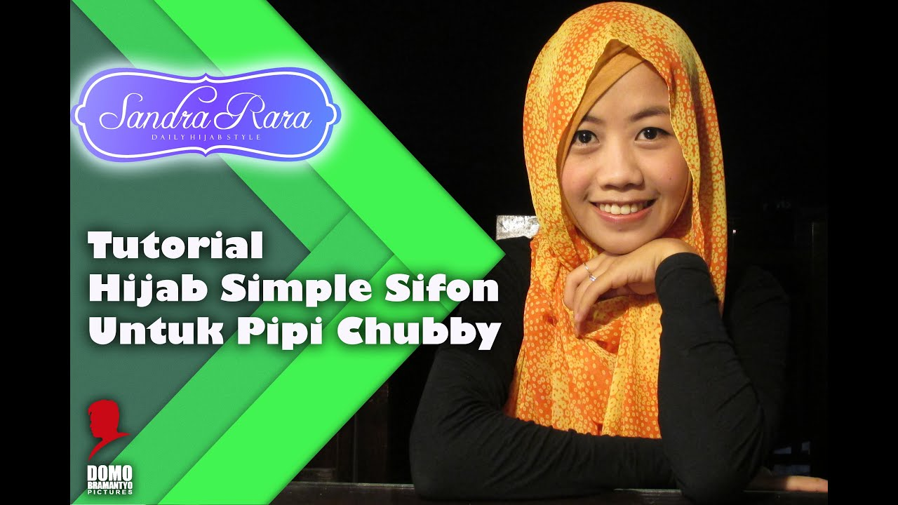 Tutorial Hijab Simple Sifon Untuk Pipi Chubby YouTube