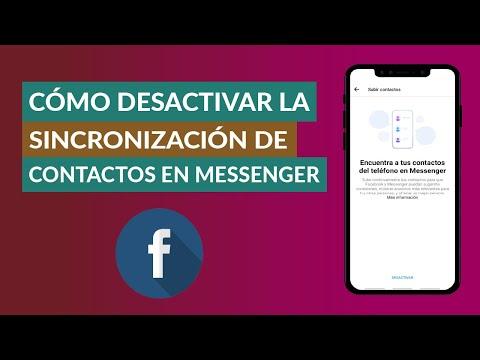Cómo Quitar o Desactivar la Sincronización de Contactos en Facebook Messenger