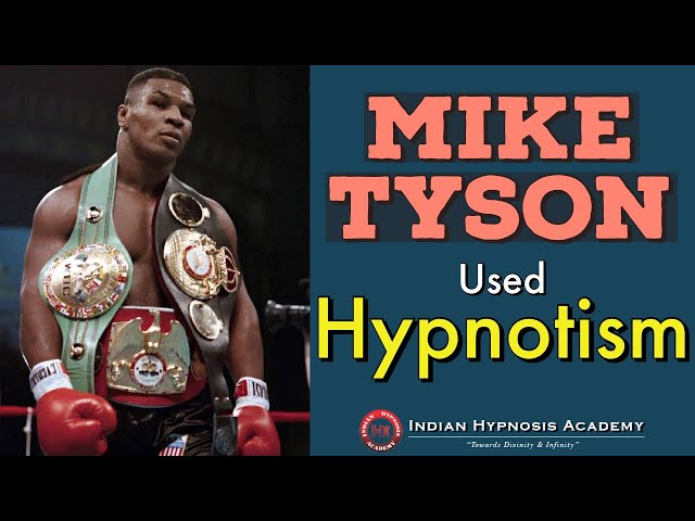 How Hypnotism Helped Mike Tyson Become World Champion | Power of Hypnosis (हिंदी में)