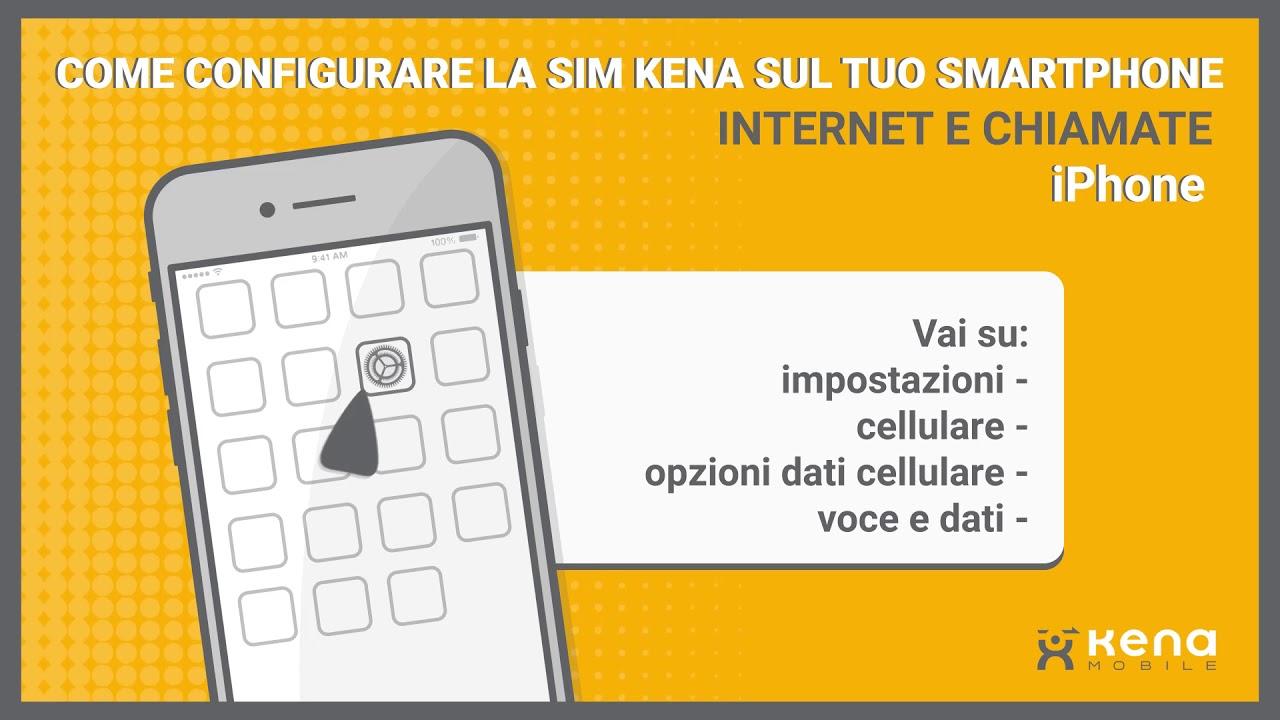 Kena Mobile   Configurazione telefono