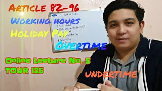Work Hours, Overtime Pay, Night Differential, and Holiday Pay