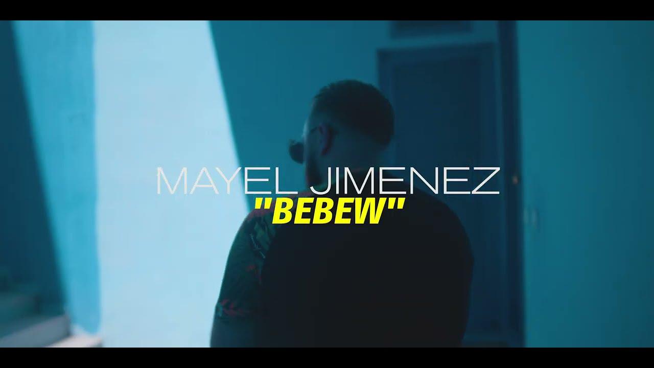 """""""BEBEW"""" MAYEL JIMENEZ"""