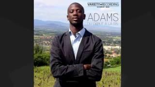 Adams V.R - Du Début a la Fin - Malgré Les Difficulté (Audio) 2016