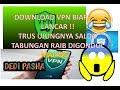 - BAHAYA MENGGUNAKAN APLIKASI VPN BUAT MELANCARKAN WHATSAPP