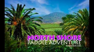 North Shore Paddle Adventure Tour