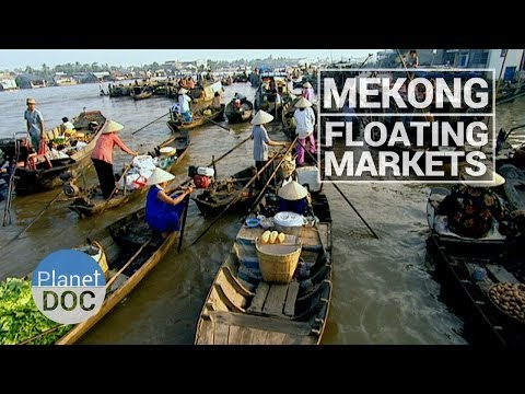 Mekong. Floating Markets | Culture - Planet Doc Full Documentaries