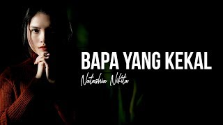 Download lagu Lagu Rohani Bapa Yang Kekal by Natashia Nikita (lirik)