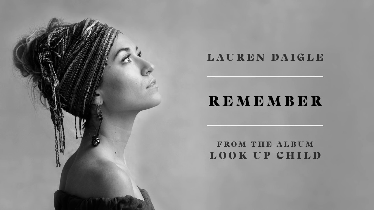 Lauren Daigle - Remember (Audio) - YouTube