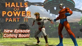Preview! New Episode Halls of Power Part II Revealed!