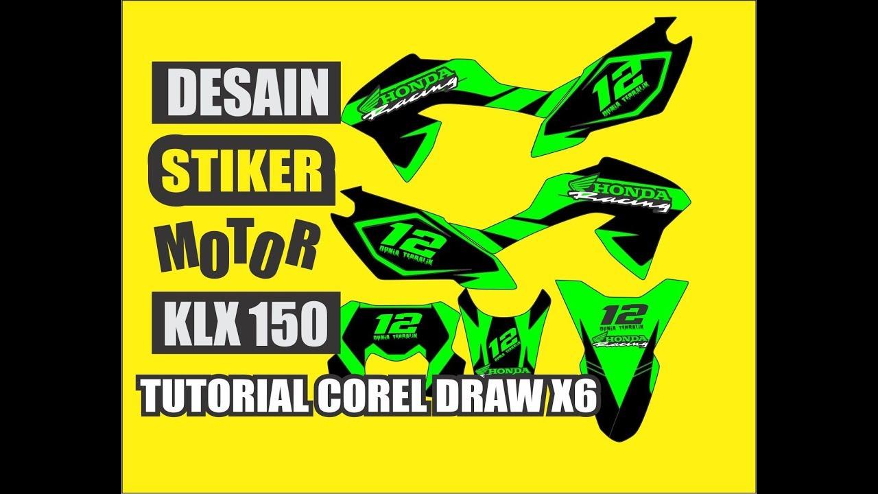 Cara membuat desain cutting stiker motor klx 150