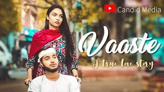 vaaste song ll a true love story ll by candid media