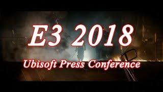 [Gang Talk] E3 2018 Ubisoft Press Conference