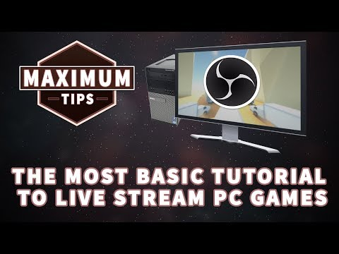 The Most Basic Tutorial To Live Stream Pc Games / Maximum Tips