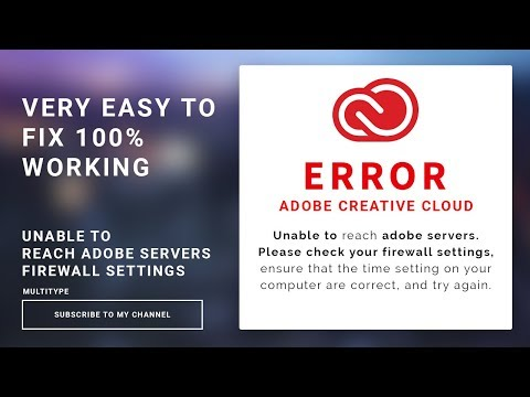 Adobe creative cloud ERROR Unable to reach adobe servers check your firewall setting