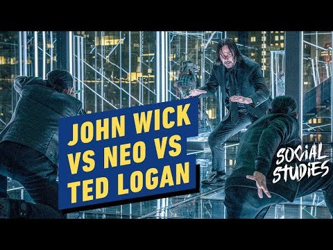 John Wick Vs Neo Vs Ted Logan - Social Studies