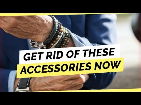 7 Accessories You Should Get Rid Of Now