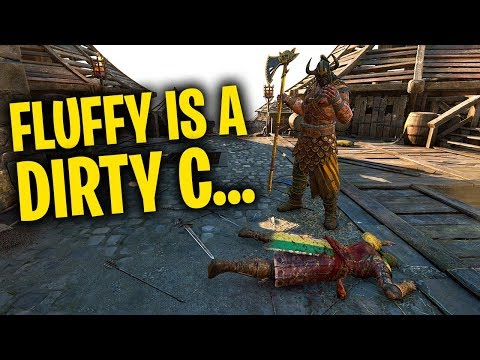 Fluffy is a Dirty C... - For Honor Season 5