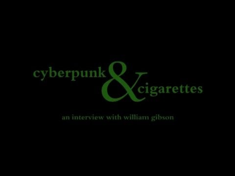 cyberpunk and cigarettes. an interview with William Gibson.