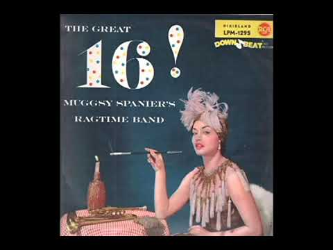 The Great 16! [1993] - Muggsy Spanier's Ragtime Band