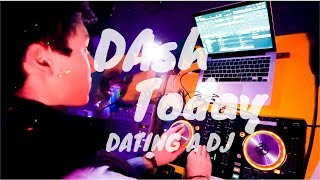 DATING A DJ {FT. DRUNK MAN DROPPING BABY}