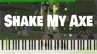 Minecraft Song / Shake My Axe ♫ Piano Version ♫ Synthesia Black MIDI