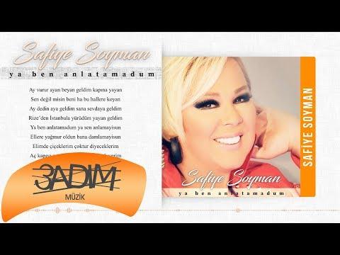 Safiye Soyman - Ya Ben Anlatamadım ( Official Lyric Video)
