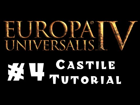 Europa Universalis 4 - Castile - Tutorial for Beginners! #4 - Preparing for War