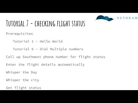 Tutorial 7: Twilio Dial  Checking flight status automatically