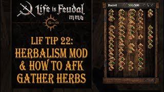 LiF Tip 22: Herbalism Mod & How to AFK gather Herbs