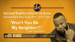 Second Baptist Church of Reno Bible Study… LIVE! ~ 7p PT