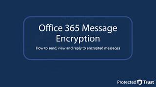 Using Office 365 Message Encryption (OME) | Exploring Office 365